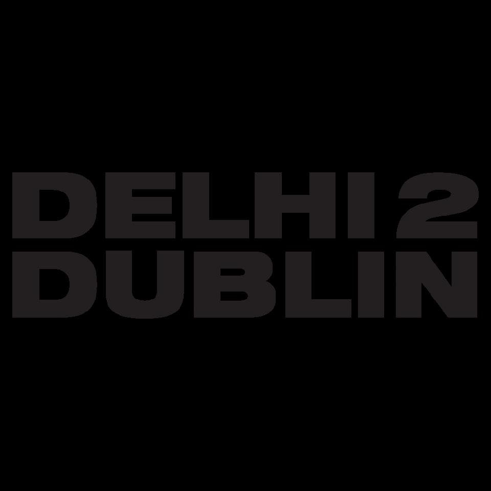 EPK | Delhi 2 Dublin | :: Official site